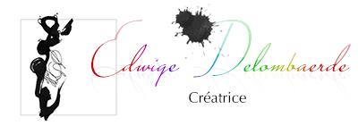 Edwige Delombaerde - Créatrice